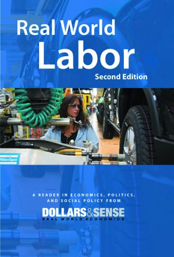 Real World Labor, 2nd Edition: Immanuel Ness; Amy Offner; Chris Sturr