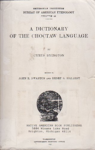 9781878592064: Dictionary of the Choctaw Language