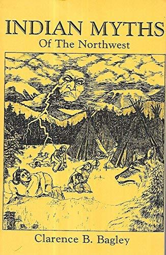 9781878592347: Indian Myths of the Northwest