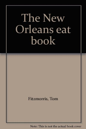 9781878593252: The New Orleans eat book