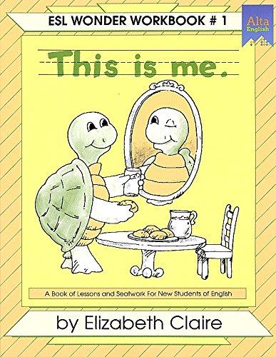 9781878598004: Esl Wonder Workbook: This Is Me (No 1)