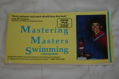 9781878602374: Mastering Masters Swimming
