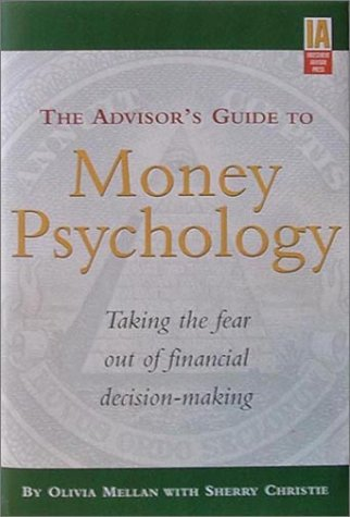 9781878604422: The Advisor's Guide to Money Psychology