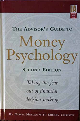 9781878604767: The Advisor's Guide to Money Psychology