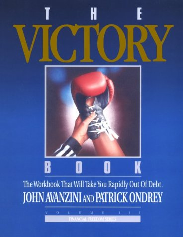 9781878605078: 003: The Victory Book: The Workbook That Will Take You Rapidly Out of Debt! (Financial Freedom Series, Volume III)