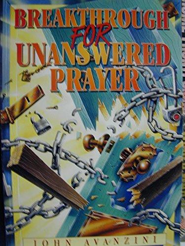 9781878605115: Unanswered Prayer - Answered
