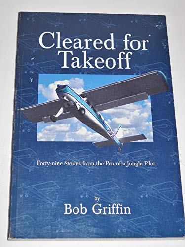 9781878606211: Cleared for Takeoff