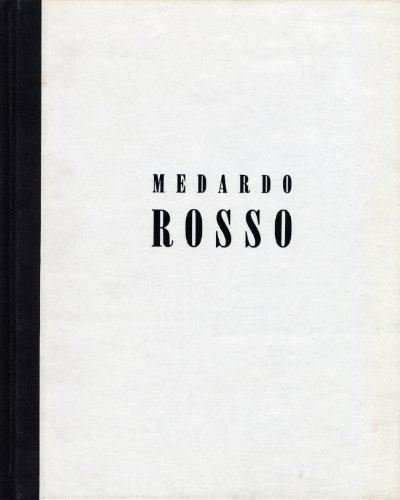 9781878607034: Medardo Rosso Impressions in Wax and Bronze 1882-1906
