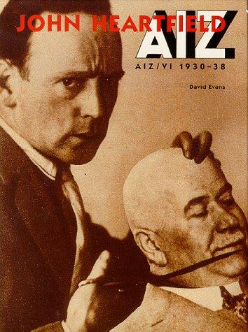 John Heartfield: Aiz, Arbeiter- Illustrierte Zeitung Volks: Artist) John Heartfield,