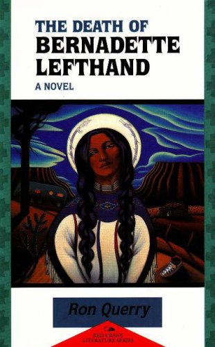 9781878610256: The Death of Bernadette Lefthand (Red Crane Literature Series)