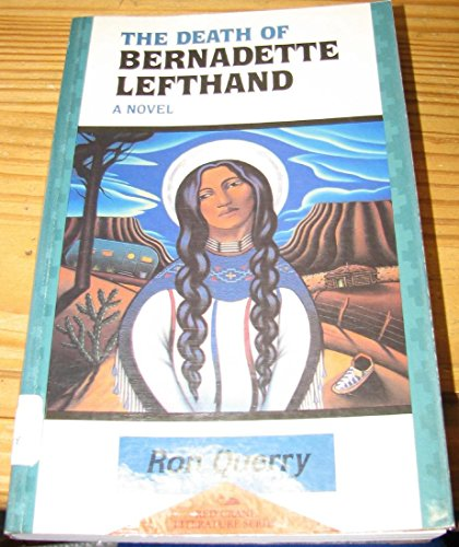 9781878610294: Death Of Bernadette Lefthand (Red Crane Literature)