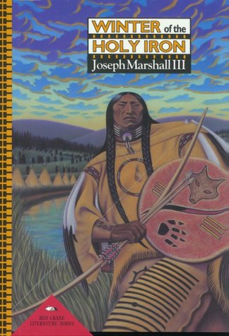 Winter of the Holy Iron: Read Crane Literature Series: Marshall, III; Joseph