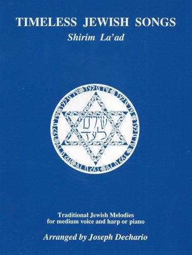 TIMELESS JEWISH SONGS: Shirim La'ad (Traditional Jewish: Arranged by Joseph