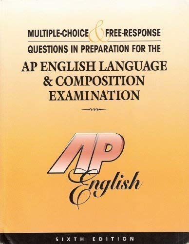 9781878621924: Multiple-Choice & Free-Response Questions in Preparation for the AP English Language & Composition Examination