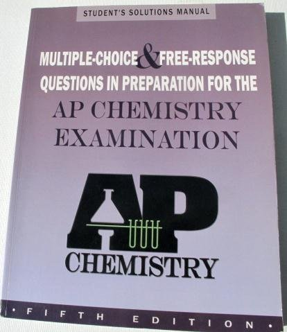 9781878621962: Multiple-choice and Free Response Questions: In Preparation for AP Chemistry Exam