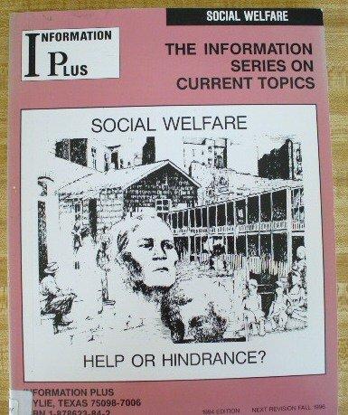 Social Welfare: Help or Hindrance? (1994): Mark A. Siegal