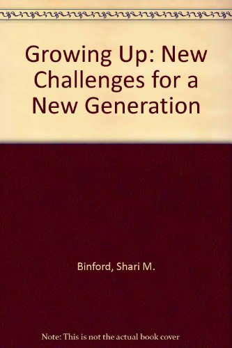 9781878623898: Growing Up: New Challenges for a New Generation