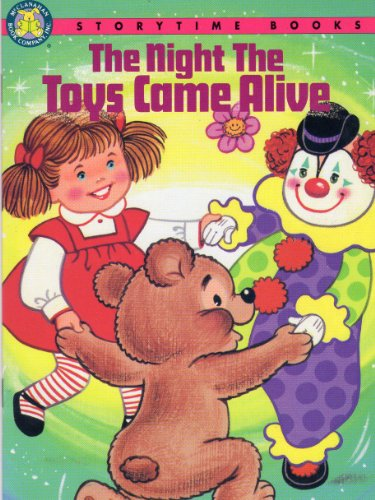 9781878624420: The Night the Toys Came Alive (Storytime Books)