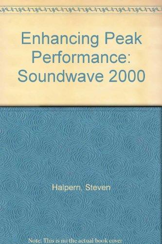 9781878625090: Enhancing Peak Performance: Soundwave 2000