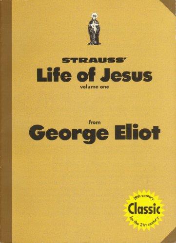 9781878632531: Strauss Life of Jesus: From George Eliot VOLUME 1
