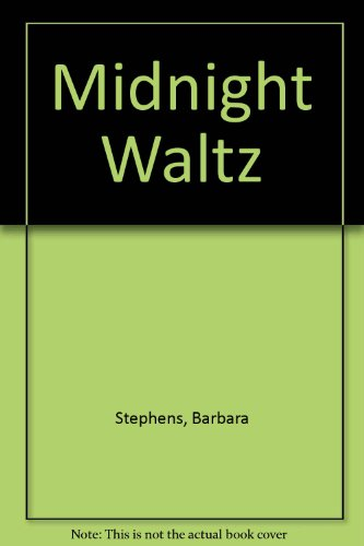 Midnight Waltz (187863402X) by Barbara Stephens