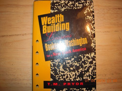 9781878647214: Wealth Building Lessons of Booker T. Washington for a New Black America