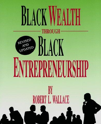 9781878647382: Black Wealth Through Black Entrepreneurship