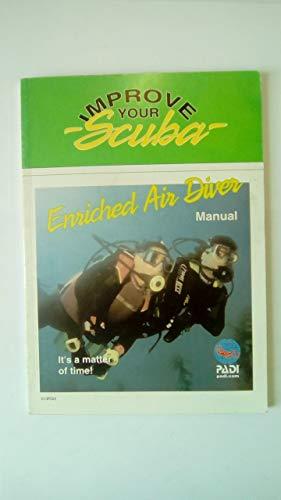 9781878663214: Enriched Air Diver Manual