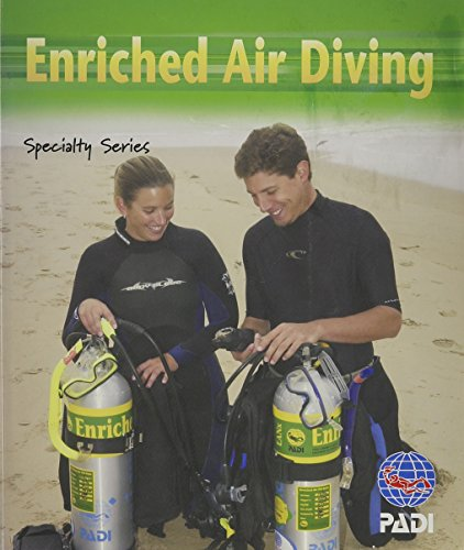 9781878663313: Enriched Air Diving: PADI Specialty Series