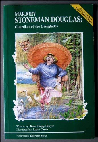9781878668288: Marjory Stoneman Douglas: Guardian of the Everglades