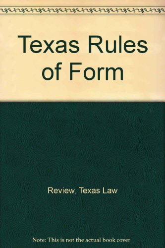 Texas Rules of Form: 2nd Printing