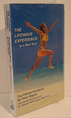9781878682185: The Lifewave Experience to a New You! The Official Handbook