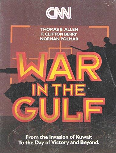 CNN: War in the Gulf: From the: Thomas B. Allen,