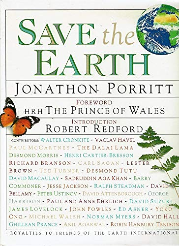 Save the Earth: Porritt, Jonathon