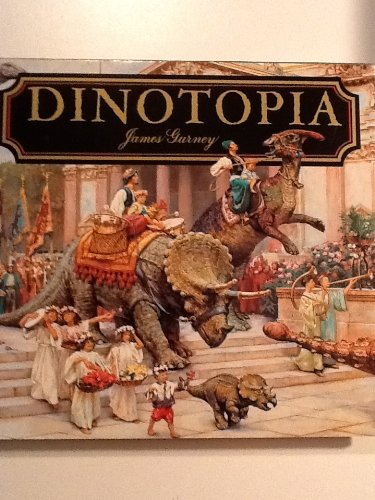 Dinotopia: A Land Apart from Time: Gurney, James