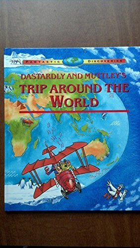 9781878685698: Dastardly and Muttley's Trip Around the World (Fantastic Discoveries)