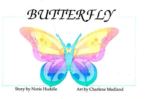 Butterfly: Norie Huddle