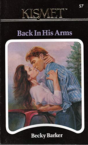 BACK IN HIS ARMS: BARKER, Becky
