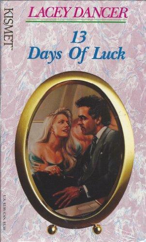 9781878702586: 13 Days of Luck (Kismet #59)