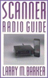 9781878707109: Scanner Radio Guide