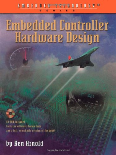 9781878707529: Embedded Controller Hardware Design (Embedded Technology Series)