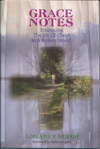 9781878718730: Grace Notes: Embracing the Joy of Christ In a Broken World