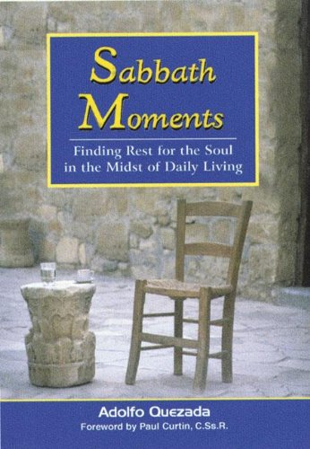 Sabbath Moments (9781878718808) by Adolfo Quezada