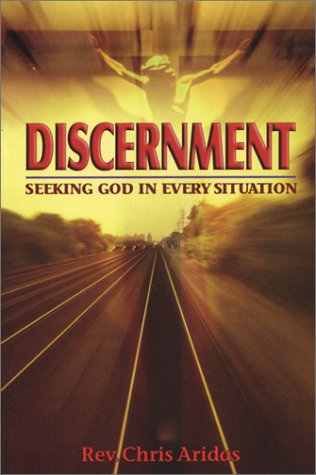 9781878718884: Discernment: Seeking God in Every Situation
