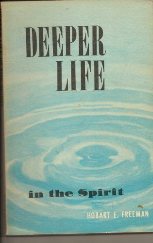 9781878725301: Deeper Life in the Spirit