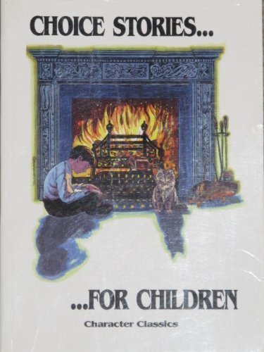 9781878726087: Choice Stories for Children: