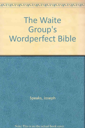 9781878739018: The Waite Group's Wordperfect Bible