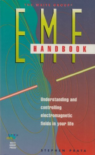 Emf Handbook: Understanding and Controlling Electromagnetic Fields in Your Life (1878739557) by Stephen Prata