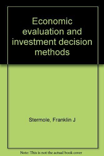 9781878740007: Economic evaluation and investment decision methods