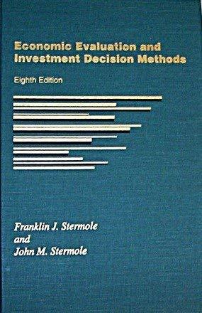 9781878740038: Economic Evaluation and Investment Decision Methods